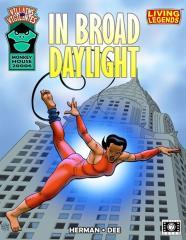 Villains & Vigilantes - In Broad Daylight