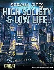 Sprawl Sites - High Society & Low Life