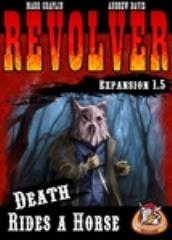 Revolver Expansion 1.5 - Death Rides a Horse