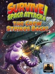 Survive - Space Attack! - The Crew Strikes Back!