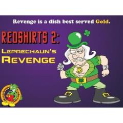 Redshirts 2 - Leprechaun's Revenge