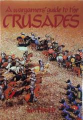 Wargamers' Guide to the Crusades, A