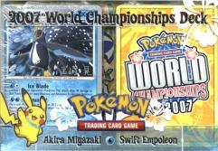 2007 World Championships Deck - Akira Miyazaki, Swift Empoleon