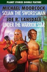 Sojan the Swordsman & Under the Warrior Star