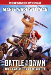 Battle in the Dawn - The Complete Hok the Mighty