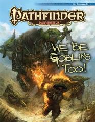 We Be Goblins Too! (Free RPG Day 2013)