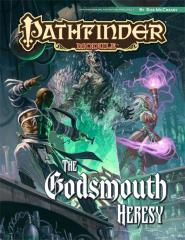 Godsmouth Heresy, The