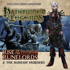 Rise of the Runelords - #2 The Skinsaw Murders (Audio Drama)