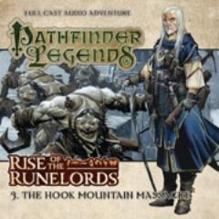 Rise of the Runelords - #3 The Hook Mountain Massacre (Audio Drama)