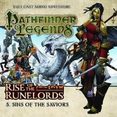 Rise of the Runelords - #5 Sins of the Saviors (Audio Drama)