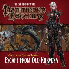 Curse of the Crimson Throne #3 - Escape from Old Korvosa