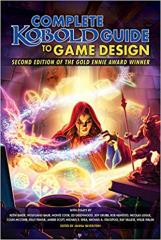 Complete Kobold Guide to RPG Design (2nd Edition)