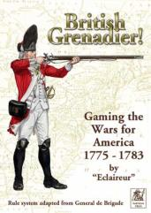 British Grenadier! - Gaming the Wars for America 1775-1783