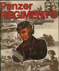 Panzer Regiments - Equipment and Organization