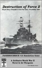 #16 w/Destruction of Force Z - Royal Navy Disaster in the Far East, December 1941