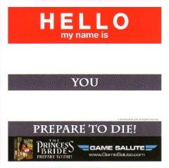 Princess Bride, The - Prepare to Die - Name Tag