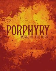 Porphyry - World of the Burn