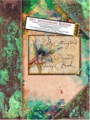Lady Cottington's Pressed Fairy Book (10 3/4 Anniversary Edition)