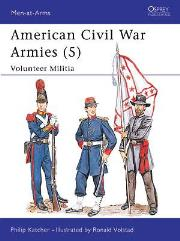 American Civil War Armies (5) - Volunteer Militia