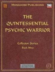 Quintessential Psychic Warrior, The