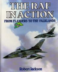 RAF in Action, The - From Flanders to the Falklands