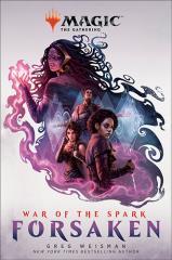 War of the Spark - Forsaken