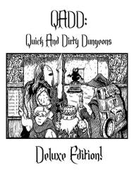 QADD - Quick & Dirty Dungeons (Deluxe Edition)