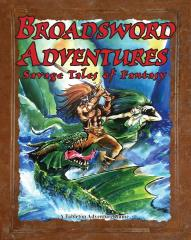 Broadsword Adventures - Savage Tales of Fantasy