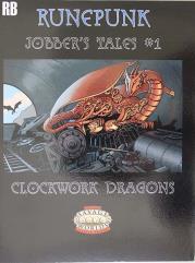 Jobber's Tales #1 - Clockwork Dragons