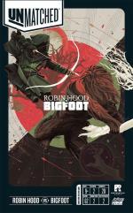 Unmatched - Battle of Legends Volume 2, Robin Hood vs Bigfoot