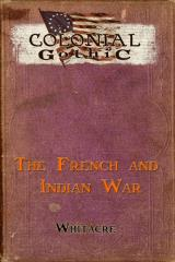 French & Indian War, The