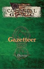 Colonial Gothic Gazetteer (2nd Edition)