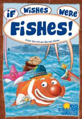 If Wishes Were Fishes