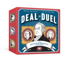 Deal or Duel - An Alexander Hamilton Card Game