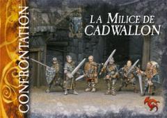 Militia of Cadwallon, The