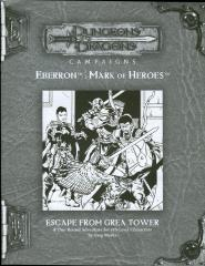 Mark of Heroes RPGA - Escape from Grea Tower