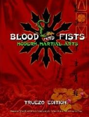 Blood and Fists - Modern Martial Arts (True20 Edition)
