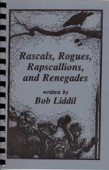 Rascals, Rogues, Rapscallions and Renegades