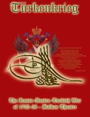 Lace Wars Series #5 - Turkenkrieg - The Russo-Austro-Turkish War of 1735-39, Balkan Theater