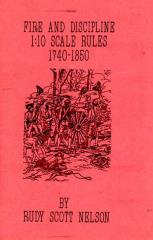Fire and Discipline - 1:10 Scale Rules 1740-1850