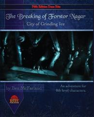 Breaking of Forstor Nagar (Dungeons & Dragons 5e)