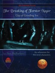 Breaking of Forstor Nagar, The (13th Age)