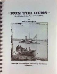Run the Guns - Naval Action in the American Civil War