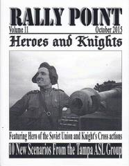 Rally Point Volume #11 - Heroes and Knights