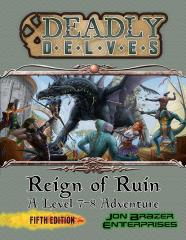 Deadly Delves - Reign of Ruin