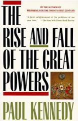 Rise and Fall of the Great Powers, The - Economic Change & Military Conflict from 1500 to 2000