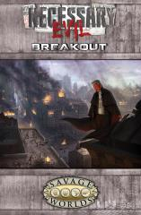 Necessary Evil - Breakout (Limited Edition)