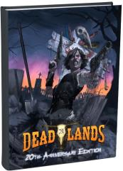 Deadlands Classic (20th Anniversary Edition)