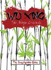 Wu Xing - The Ninja Crusade (1st Edition)