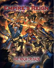 Ninja Crusade, The - Empire's Reign (2nd Edition)